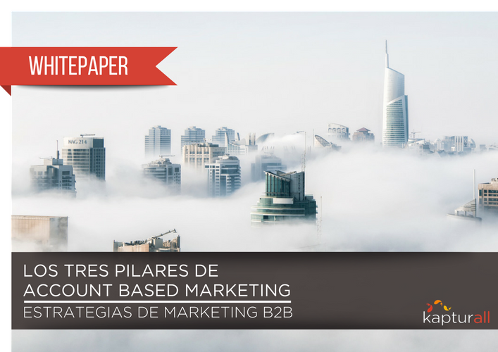 ABM Los tres pilares de account based marketing