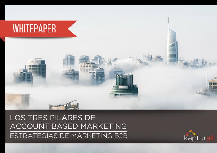 ABM Los tres pilares de account based marketing